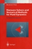 Riemann Solvers and Numerical Methods for Fluid Dynamics: A Practical Introduction.