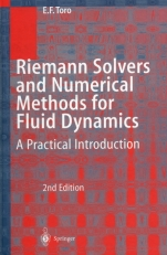 Riemann Solvers and Numerical Methods for Fluid Dynamics: A Practical Introduction. Second Edition